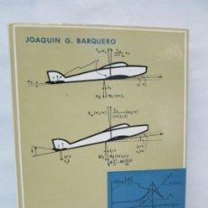 Libros de segunda mano: FUNDAMENTOS DE SERVOTECNICA. JOAQUIN G. BARQUERO. EDICION PARANINFO 1971. VER FOTOGRAFIAS. Lote 135177762