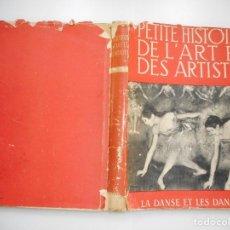 Libros de segunda mano: PIERRE TUGAL PETITE HISTOIRE DE L´ART ET DES ARTISTES.LA DANSE ET LES DANSEURS Y90400. Lote 135204794
