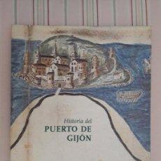 Libros de segunda mano: HISTORIA DEL PUERTO DE GIJON - J. ANTONIO RODRIGUEZ-VILLASANTE PRIETO Y JOSE TROYA CALATAYUD. Lote 135221382