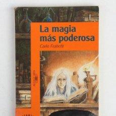 Libros de segunda mano - LA MAGIA MAS PODEROSA. - FRABETTI, Carlo. - 135242366