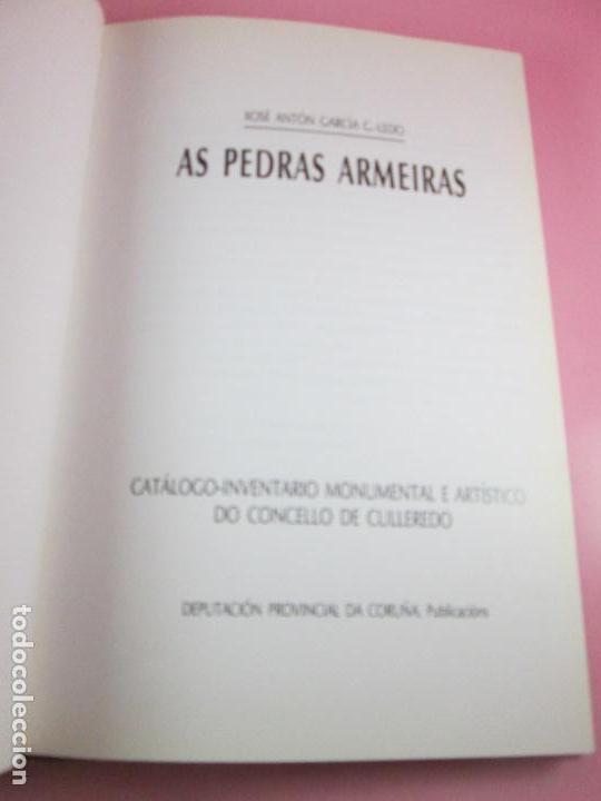 Libros de segunda mano: LIBRO-AS PEDRAS ARMEIRAS-XOSÉ ANTÓN GARCÍA GONZÁLEZ LEDO-CATÁLOGO/INVENTARIO DE CULLEREDO - Foto 6 - 135276894