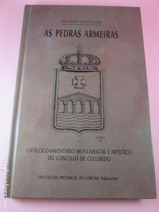 Libros de segunda mano: LIBRO-AS PEDRAS ARMEIRAS-XOSÉ ANTÓN GARCÍA GONZÁLEZ LEDO-CATÁLOGO/INVENTARIO DE CULLEREDO - Foto 20 - 135276894