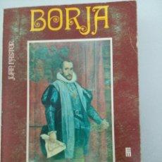 Libri di seconda mano: BORJA, ESPIRITU UNIVERSAL. . Lote 135290066