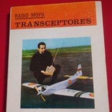Libros de segunda mano: RADIO MOVIL TRANSCEPTORES RADIOELECTRICIDAD 6ª EDICION 1972. Lote 135307638