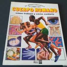 Libros de segunda mano: LIBRO JUVENIL SM PLESA. EL CUERPO HUMANO. 1985. Lote 135314059