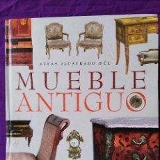 Libros de segunda mano: MUEBLE ANTIGUO , ATLAS ILUSTRADO , SUSAETA , 247 PÁGS. Lote 135317130