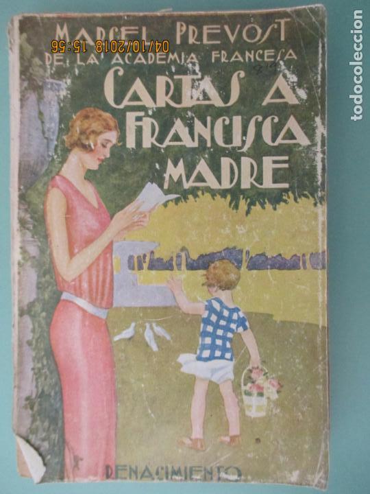 MARCEL PREVOST. CARTAS A FRANCISCA MADRE. TRADUCCIÓN DE PRÓSPERO MIRANDA. MADRID. (Libros de Segunda Mano (posteriores a 1936) - Literatura - Otros)