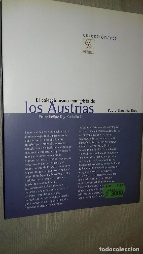 Libros de segunda mano: El coleccionismo manierista de los Austrias. Entre Felipe II y Rodolfo II. Pablo Jiménez Díaz. 2001. - Foto 2 - 135337190