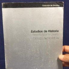 Libros de segunda mano: ESTUDIOS DE HISTORIA ANTONIO MARÍA CALERO ED UNIVERSIDAD AUTONOMA DE MADRID 18. Lote 135337238