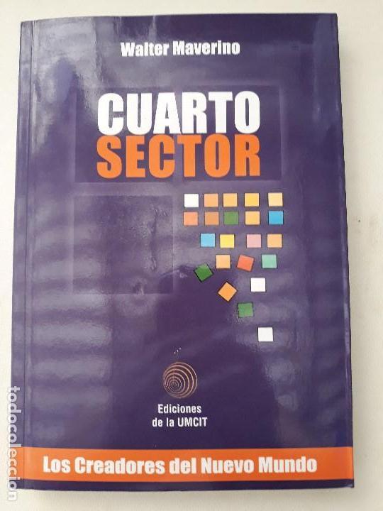 CUARTO SECTOR. WALTER MAVERINO. Editorial: UMCIT. Buenos Aires, 2005.  DEDICATORIA AUTOR