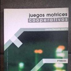 Libros de segunda mano: JUEGOS MOTRICES COOPERATIVOS. JAUME BANTULA JANOT. PAIDOTRIBO 2001. PEDAGOGIA, JUEGOS, EDUCACION FIS. Lote 135396386