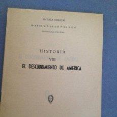 Libros de segunda mano: EL DESCUBRIMIENTO DE AMERICA. Lote 135424490