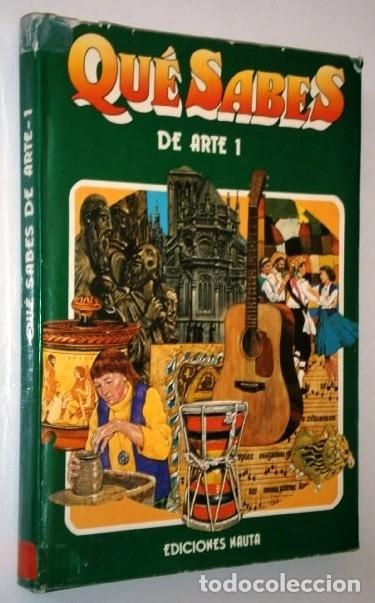 Libros de segunda mano: Qué sabes de Arte 2T por Desmond Ward, David Roberts y George Beal de Ed. Nauta en Barcelona 1977 - Foto 2 - 26416110