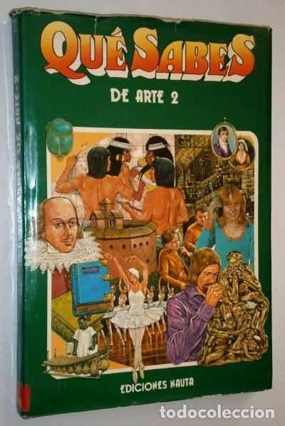 Libros de segunda mano: Qué sabes de Arte 2T por Desmond Ward, David Roberts y George Beal de Ed. Nauta en Barcelona 1977 - Foto 3 - 26416110