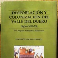 Libros de segunda mano: DESPOBLACIÓN Y COLONIZACIÓN DEL VALLE DEL DUERO S. VIII-XX (1995) SIN USAR. Lote 135517466