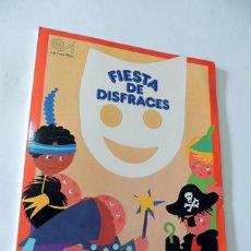 Libros de segunda mano: FIESTA DE DISFRACES / AYUDA PARA TUS FIESTAS / ILUSTRA - MARGARITA PUNCEL / ED. ALTEA AÑO 1982. Lote 135530782
