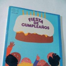 Libros de segunda mano: FIESTA DE CUMNPLEAÑOS / AYUDA PARA TUS FIESTAS / ILUSTRA - MARGARITA PUNCEL / ED. ALTEA AÑO 1982. Lote 135531594