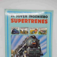 Libros de segunda mano: M69 LIBRO PLESA COLECCIÓN JOVEN INGENIERO. SUPERTRENES. Lote 135570566