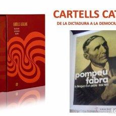 Libros de segunda mano: CARTELLS CATALANS. DE LA DICTADURA A LA DEMOCRACIA 1960-1980. ED / ENCICLOPÈDIA CATALANA / NUEVO. Lote 135631915