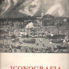 Libros de segunda mano: ICONOGRAFÍA DE SEVILLA / ANTONIO SANCHO CORBACHO (1975). Lote 135656791