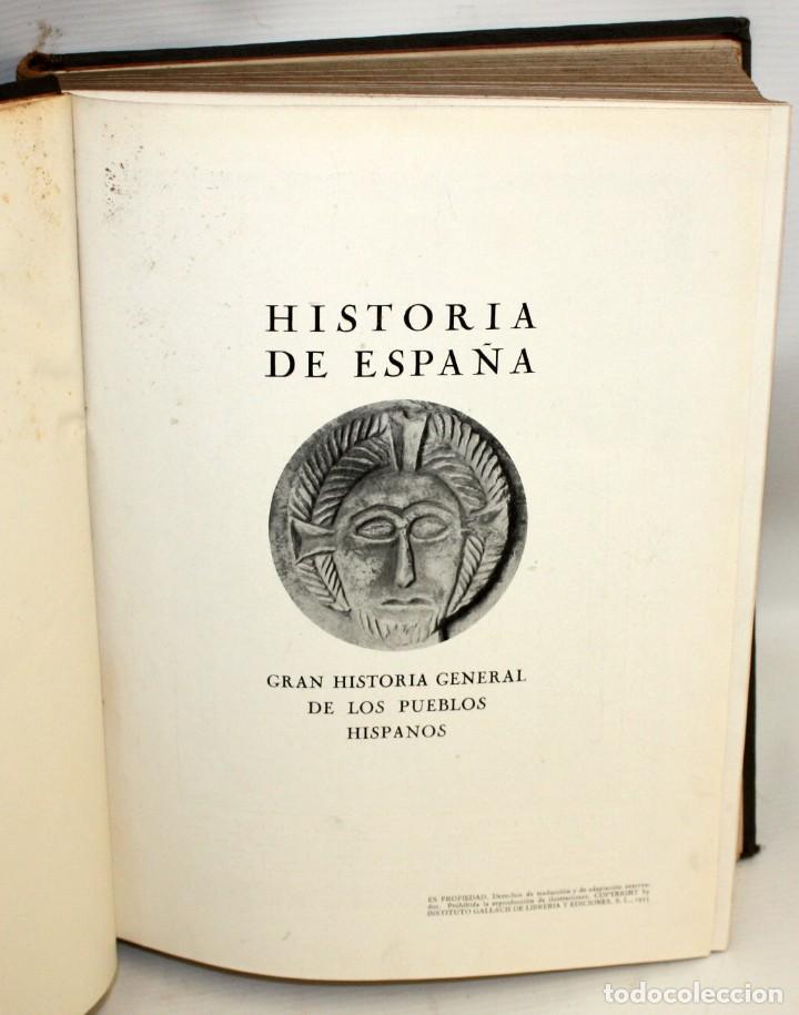 Libros de segunda mano: HISTORIA DE ESPAÑA GRAN HISTORIA GENERAL DE LOS PUEBLOS HISPANICOS INSTITUTO GALLACH. 5 TOMOS - Foto 4 - 135667879