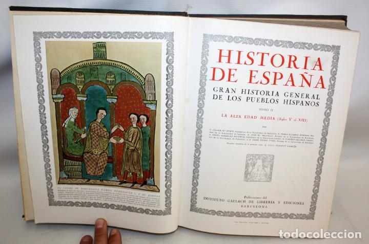 Libros de segunda mano: HISTORIA DE ESPAÑA GRAN HISTORIA GENERAL DE LOS PUEBLOS HISPANICOS INSTITUTO GALLACH. 5 TOMOS - Foto 5 - 135667879