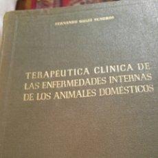 Libros de segunda mano: 1953 TERAPÉUTICA CLÍNICA ENFERMEDADES INTERNA:ANIMALES DOMÉSTICOS. Lote 116563322