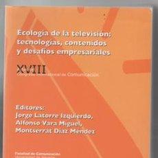 Libros de segunda mano: ECOLOGÍA DE LA TELEVISIÓN. VARIOS AUTORES.. Lote 135746038