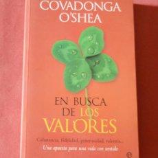 Libros de segunda mano - EN BUSCA DE LOS VALORES - COVADONGA O'SHEA - UNA APUESTA PARA UNA VIDA CON SENTIDO - 135765362