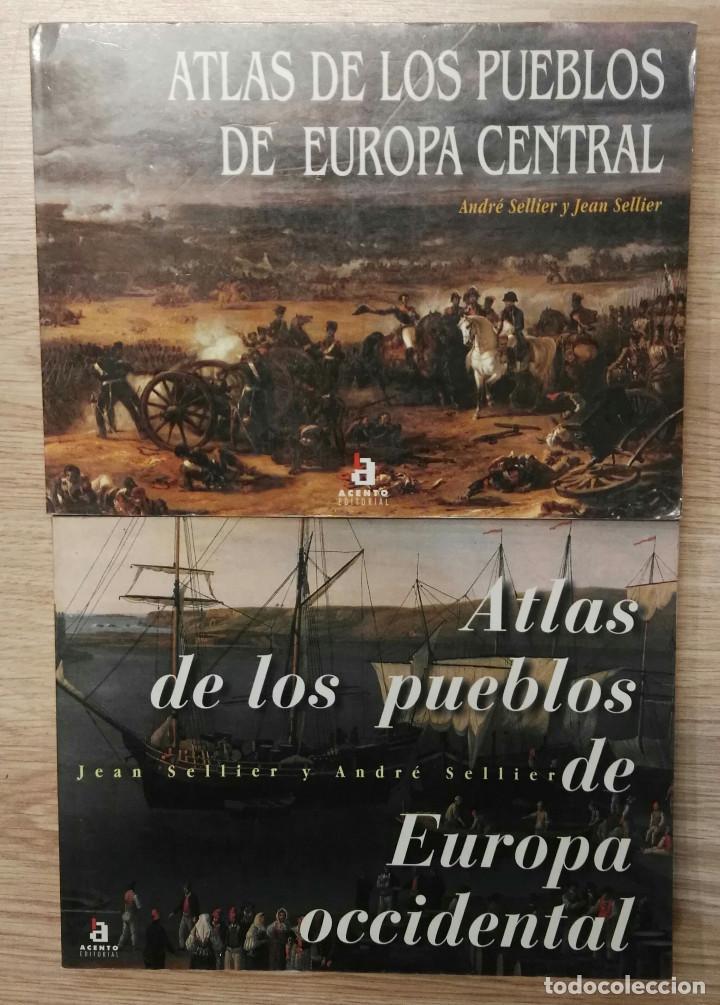 ATLAS DE LOS PUEBLOS DE EUROPA CENTRAL Y ATLAS DE LOS PUEBLOS DE EUROPA OCCIDENTAL. ACENTO, 1995. (Libros de Segunda Mano - Historia - Otros)