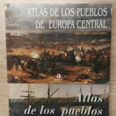Libros de segunda mano: ATLAS DE LOS PUEBLOS DE EUROPA CENTRAL Y ATLAS DE LOS PUEBLOS DE EUROPA OCCIDENTAL. ACENTO, 1995.. Lote 135769726