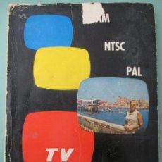 Libros de segunda mano: TV EN COLOR PRÁCTICA. FERNANDO ESTRADA VIDAL. 1ª EDICIÓN, FEBRERO 1968. BARCELONA. Lote 135824830