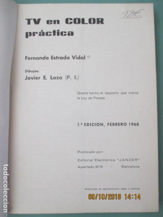 Libros de segunda mano: TV EN COLOR PRÁCTICA. FERNANDO ESTRADA VIDAL. 1ª EDICIÓN, FEBRERO 1968. BARCELONA - Foto 2 - 135824830