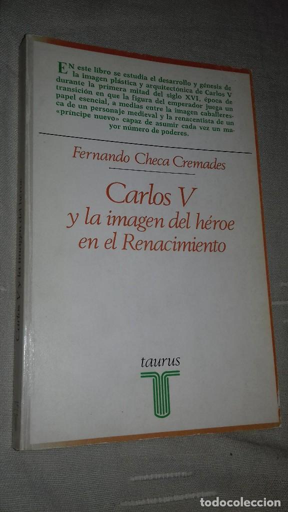 CARLOS V Y LA IMÁGEN DEL HÉROE EN EL RENACIMIENTO. FERNANDO CHECA CREMADES. TAURUS, 1987. (Libros de Segunda Mano - Bellas artes, ocio y coleccionismo - Otros)
