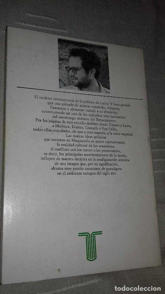 Libros de segunda mano: Carlos V y la imágen del héroe en el Renacimiento. Fernando Checa Cremades. Taurus, 1987. - Foto 2 - 135839206