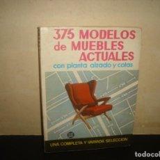 Libros de segunda mano: (OF6) 375 MODELOS DE MUEBLES ACTUALES. Lote 135846654