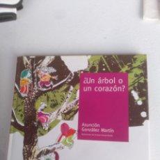 Libros de segunda mano: UN ARBOL O UN CORAZON?. Lote 135849705