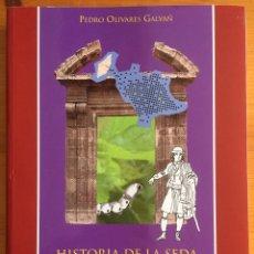 Libros de segunda mano: HISTORIA DE LA SEDA EN MURCIA- PEDRO OLIVARES GALVAN 2.005. Lote 135883786