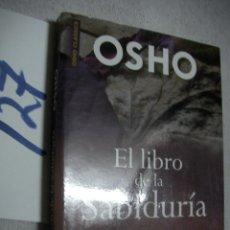 Libros de segunda mano: OSHO - EL LIBRO DE LA SABIDURIA. Lote 135912978