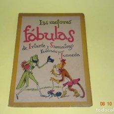Libros de segunda mano: LAS MEJORES FÁBULAS DE IRIARTE Y SAMANIEGO ILUSTRADAS POR JUNCEDA - EDIT. LUCERO DEL AÑO 1940.. Lote 135947674