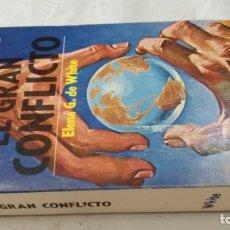 Libros de segunda mano: EL GRAN CONFLICTO-ELENA G DE WHITE/ PUBLICACIONES INTERAMERICANAS. Lote 135986102
