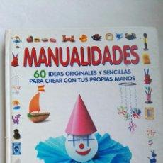 Libros de segunda mano: MANUALIDADES 60 IDEAS ORIGINALES. Lote 136006549