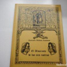 Libros de segunda mano: ANTONIO NÚÑEZ JIMÉNEZ EL ALMIRANTE DE LAS CIEN CARAS Y90505. Lote 136009142