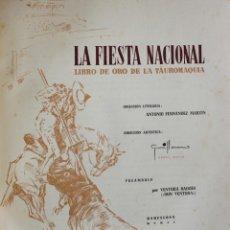 Libros de segunda mano: LA FIESTA NACIONAL. LIBRO DE ORO DE LA TAUROMAQUIA. - FERNÁNDEZ MARTÍN, ANTONIO.. Lote 123187026