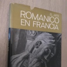 Libros de segunda mano: 1ª EDICION. EL ARTE ROMÁNICO EN FRANCIA. JOSEPH GANTNER MARCEL POBRE JEAN ROUBIER. JUVENTUD. Lote 136021934
