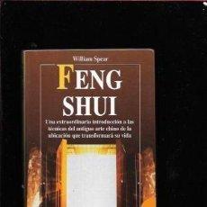 Libros de segunda mano: FENG SHUI. WILLIAM SPEAR. Lote 136022382