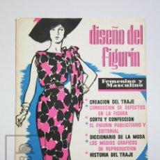 Libros de segunda mano: LIBRO ILUSTRADO - DISEÑO DEL FIGURÍN. FEMENINO Y MASCULINO - LEDA, 1962 - DIBUJO / MODA. Lote 136034398