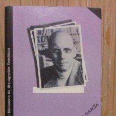 Libros de segunda mano: FOUCAULT, FRANCISCO VÁZQUEZ GARCÍA, ED. MONTESINOS. Lote 136060558