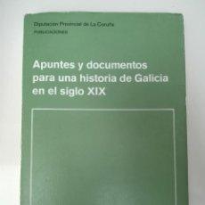 Libros de segunda mano: APUNTES Y DOCUMENTOS PARA UNA HISTORIA DE GALICIA EN EL SIGLO XIX - MARÍA ROSA SAURIN DE LA IGLESIA. Lote 136108062
