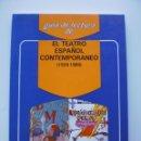 Libros de segunda mano: EL TEATRO ESPAÑOL CONTEMPORANEO (1939 - 1989). Lote 136122662